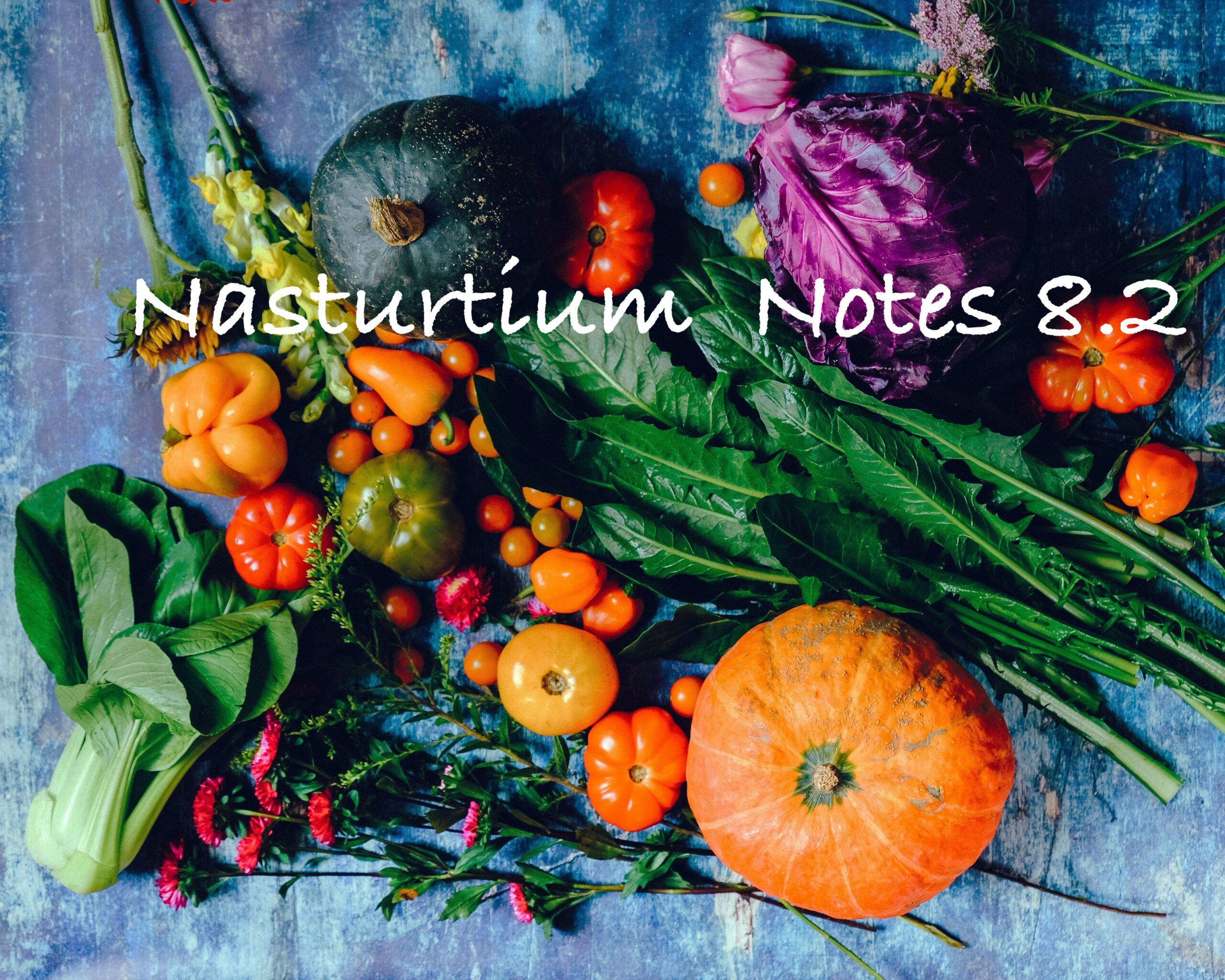 Nasturtium Notes 8.2