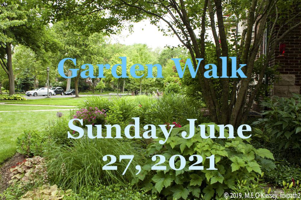 27TH Annual Oak Park & River Forest Garden Walk